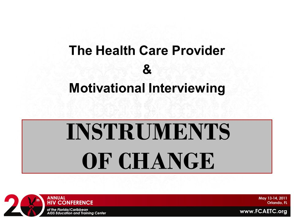 The Health Care Provider Motivational Interviewing