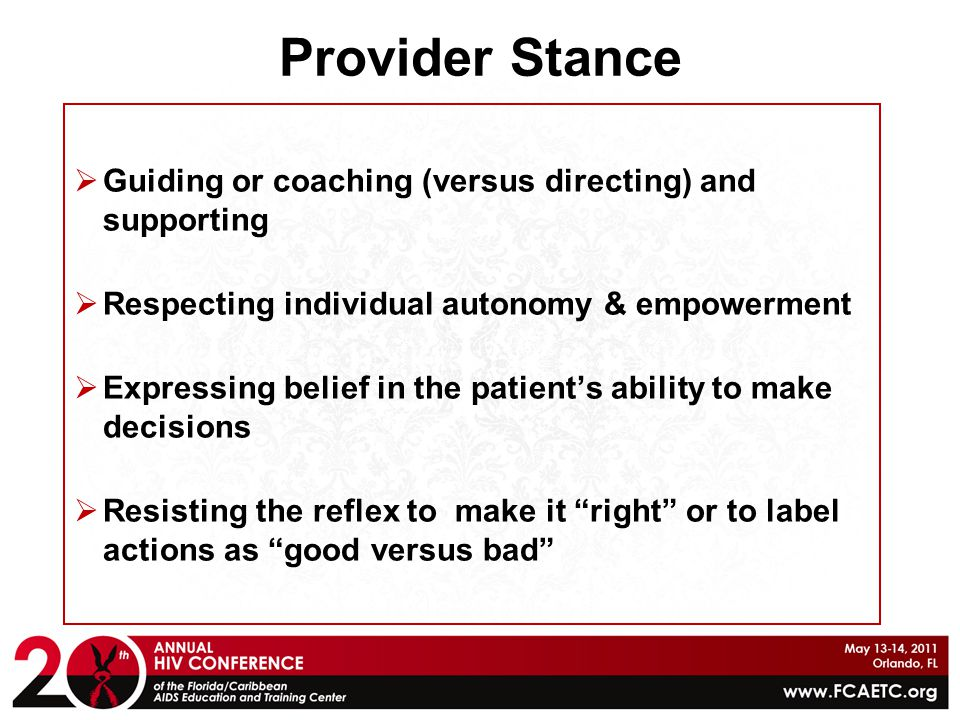 Provider Stance Guiding or coaching (versus directing) and supporting