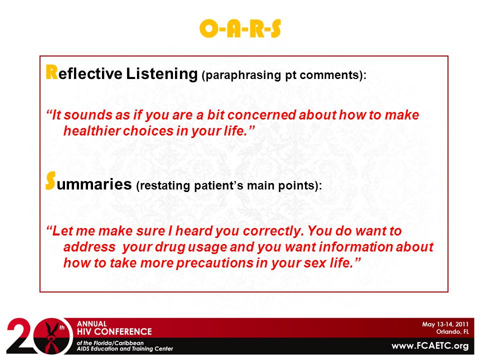 Summaries (restating patient's main points):