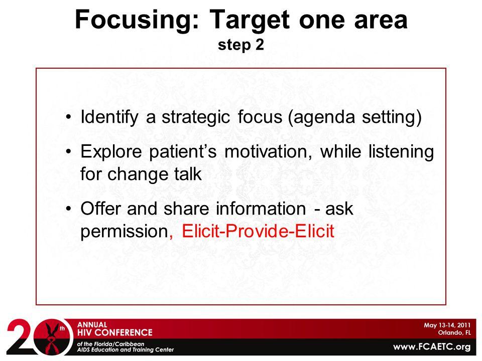 Focusing: Target one area step 2