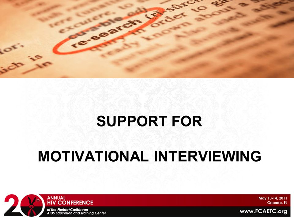 Support for Motivational Interviewing