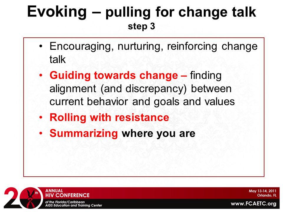 Evoking – pulling for change talk step 3