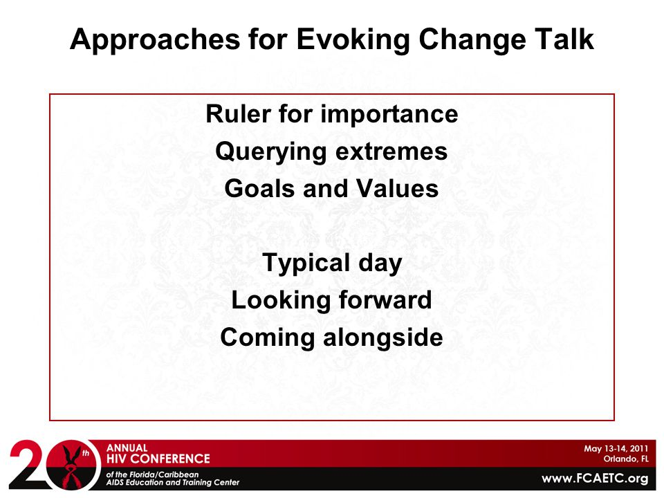 Approaches for Evoking Change Talk