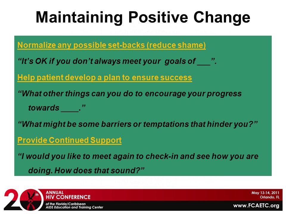 Maintaining Positive Change