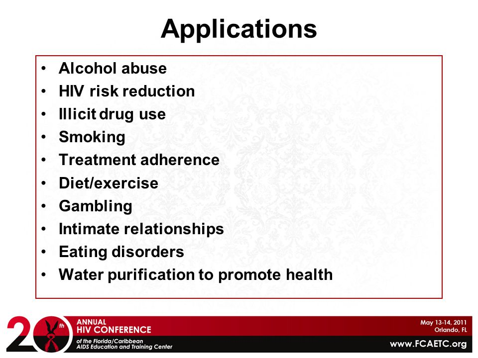 Applications Alcohol abuse HIV risk reduction Illicit drug use Smoking