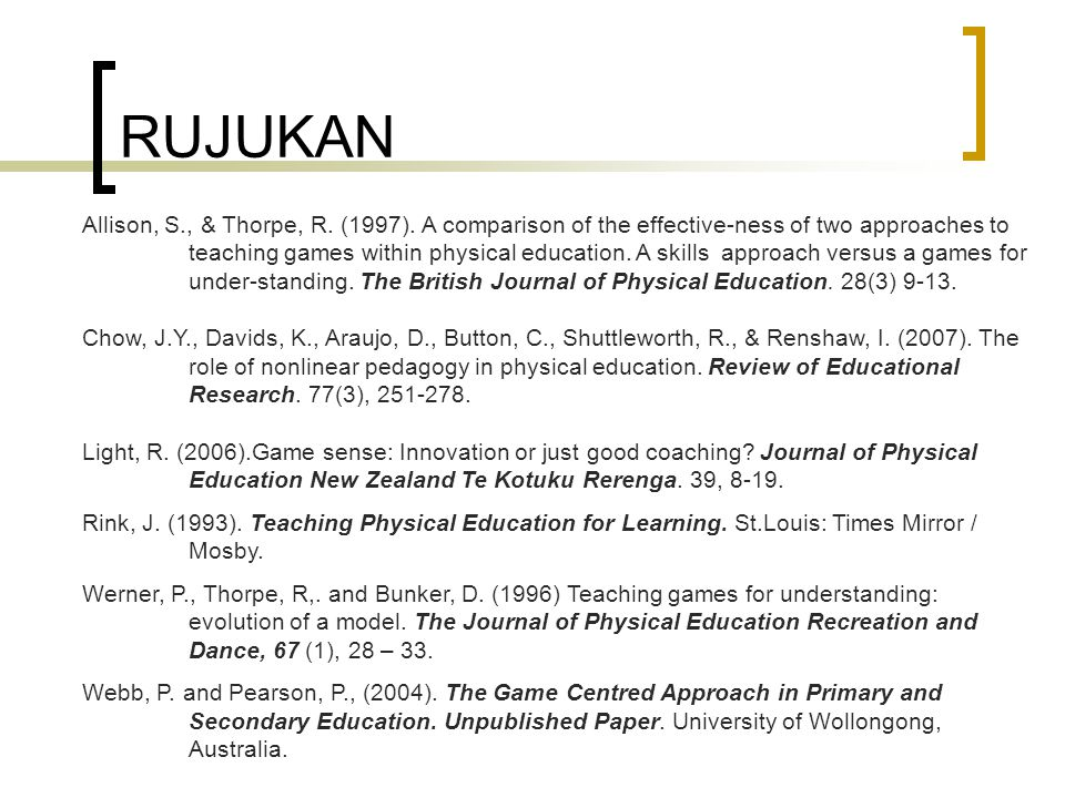RUJUKAN Allison, S., & Thorpe, R. (1997). A comparison of the effective-ness of two approaches to.