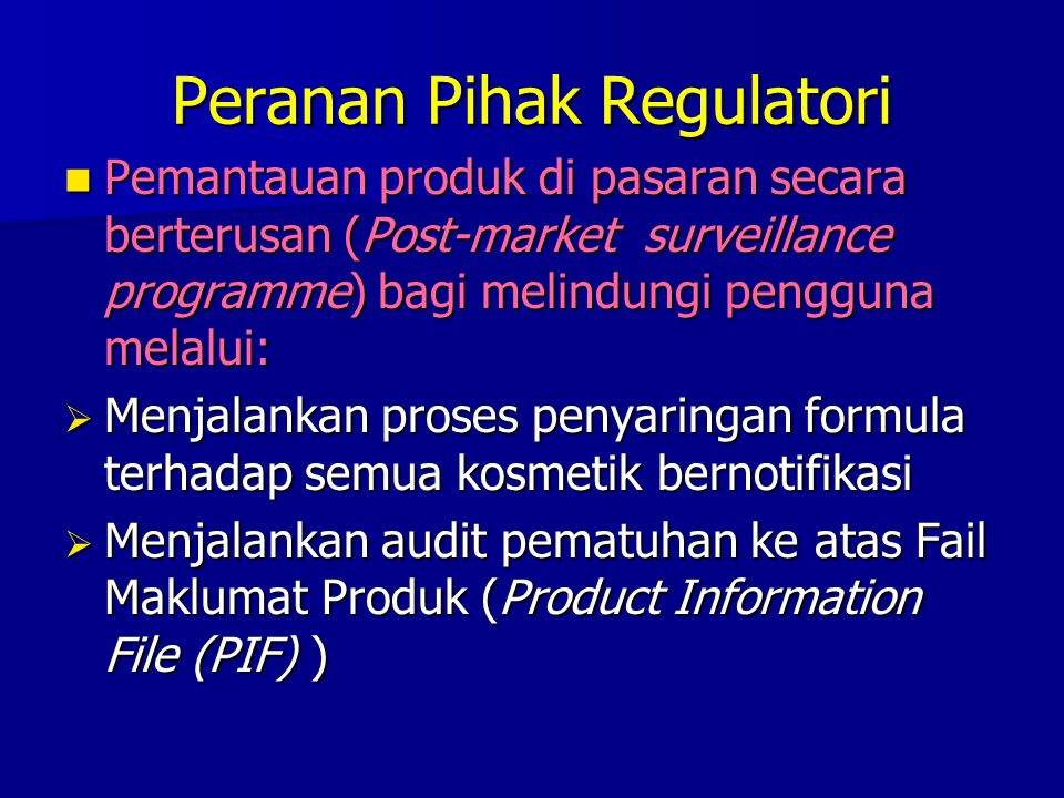 Peranan Pihak Regulatori