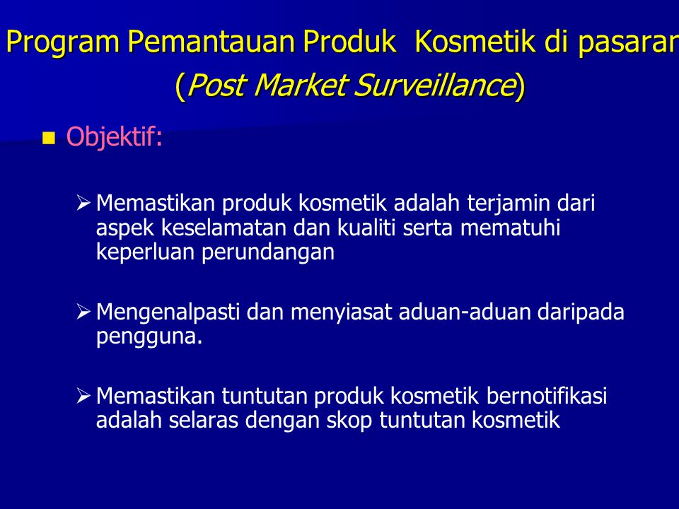 Program Pemantauan Produk Kosmetik di pasaran (Post Market Surveillance)