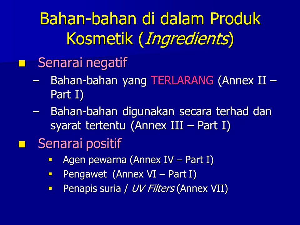 Bahan-bahan di dalam Produk Kosmetik (Ingredients)