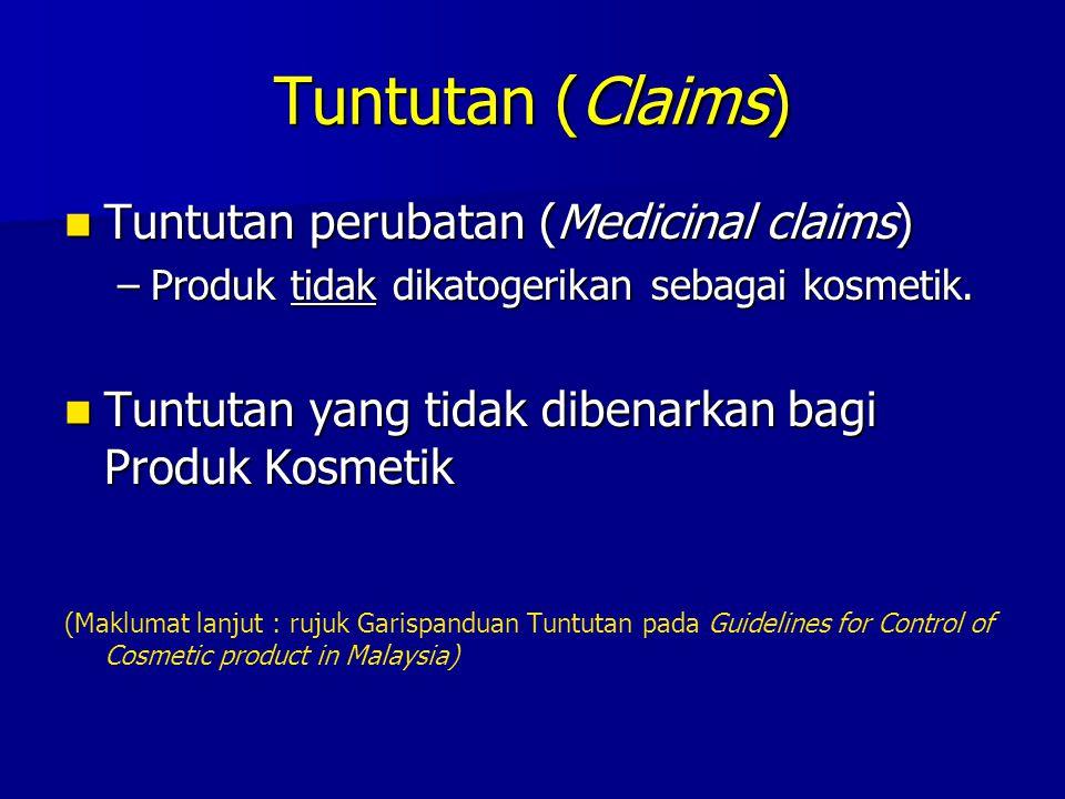 Tuntutan (Claims) Tuntutan perubatan (Medicinal claims)