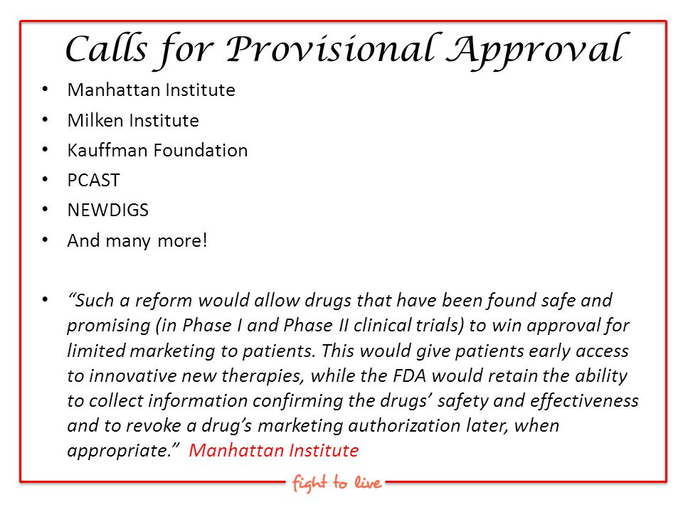 Calls for Provisional Approval