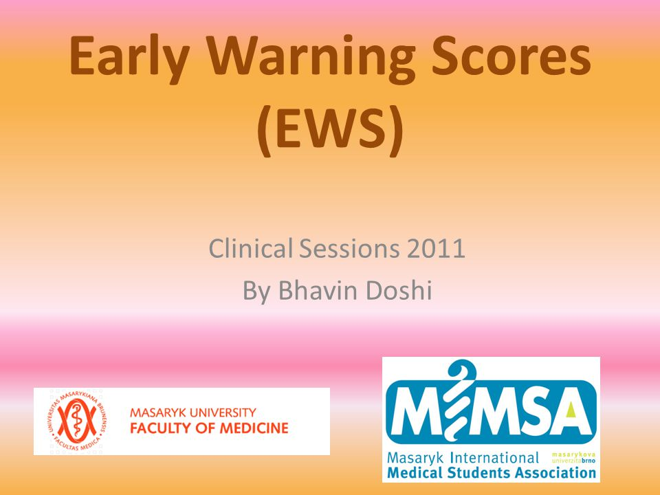 Early Warning Scores (EWS)