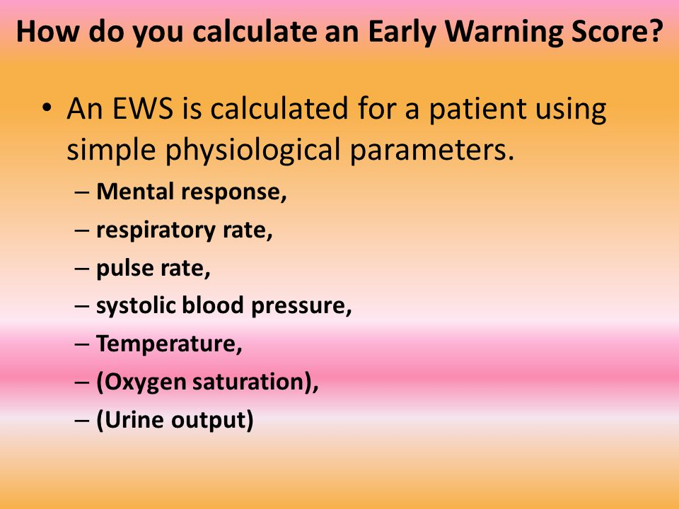 How do you calculate an Early Warning Score