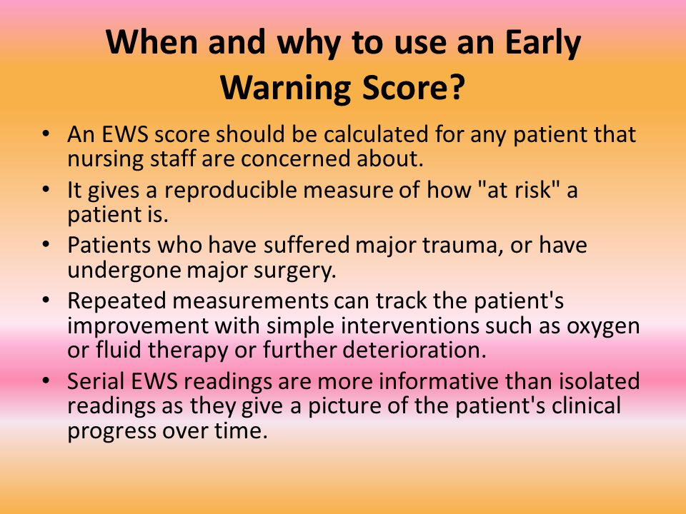 When and why to use an Early Warning Score