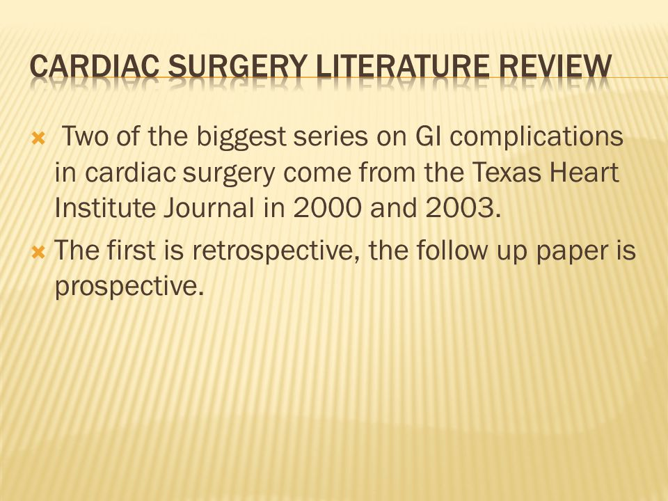 Cardiac Surgery literature review