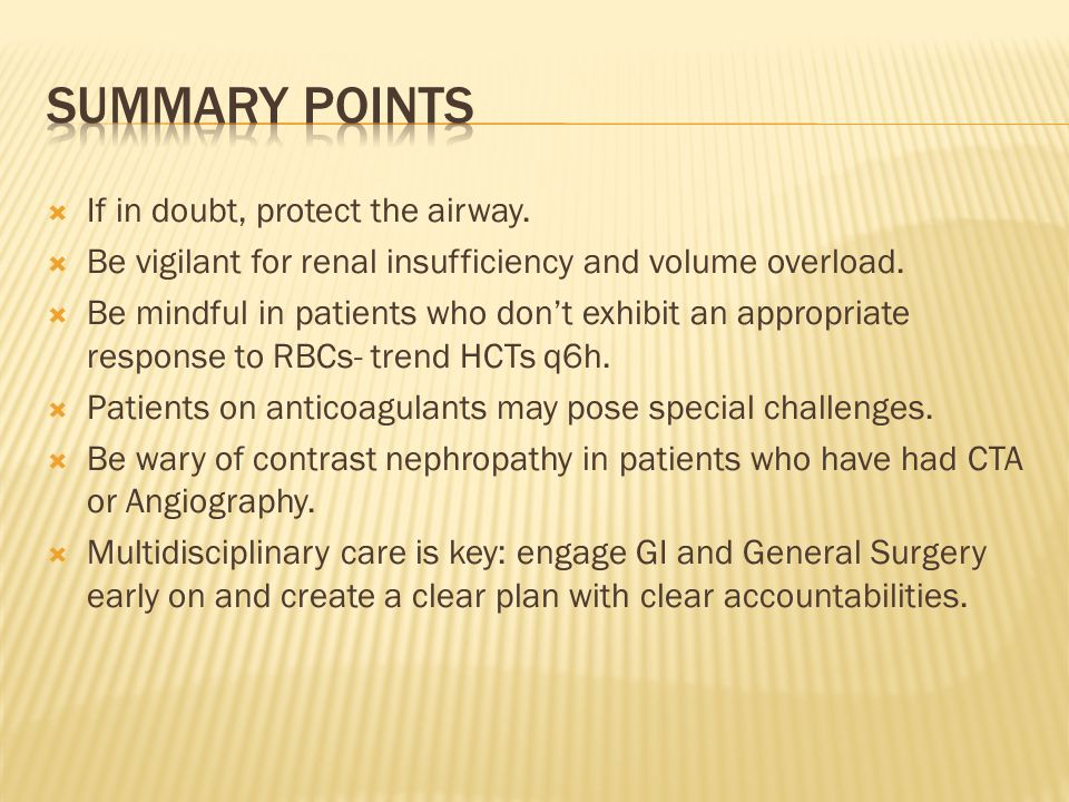 Summary points If in doubt, protect the airway.