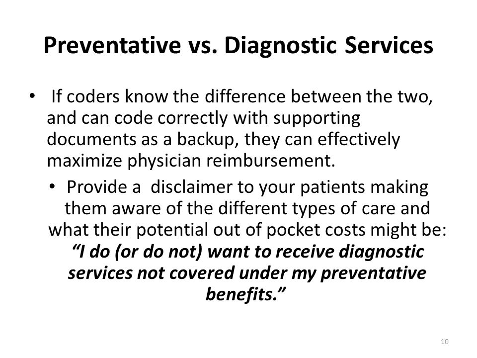 Preventative vs. Diagnostic Services