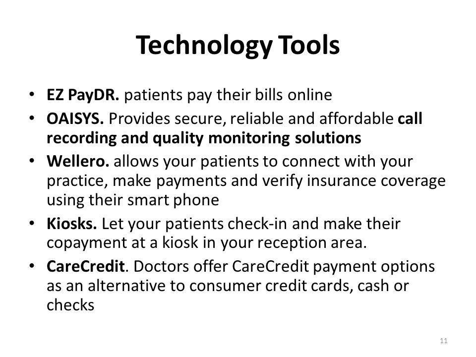 Technology Tools EZ PayDR. patients pay their bills online