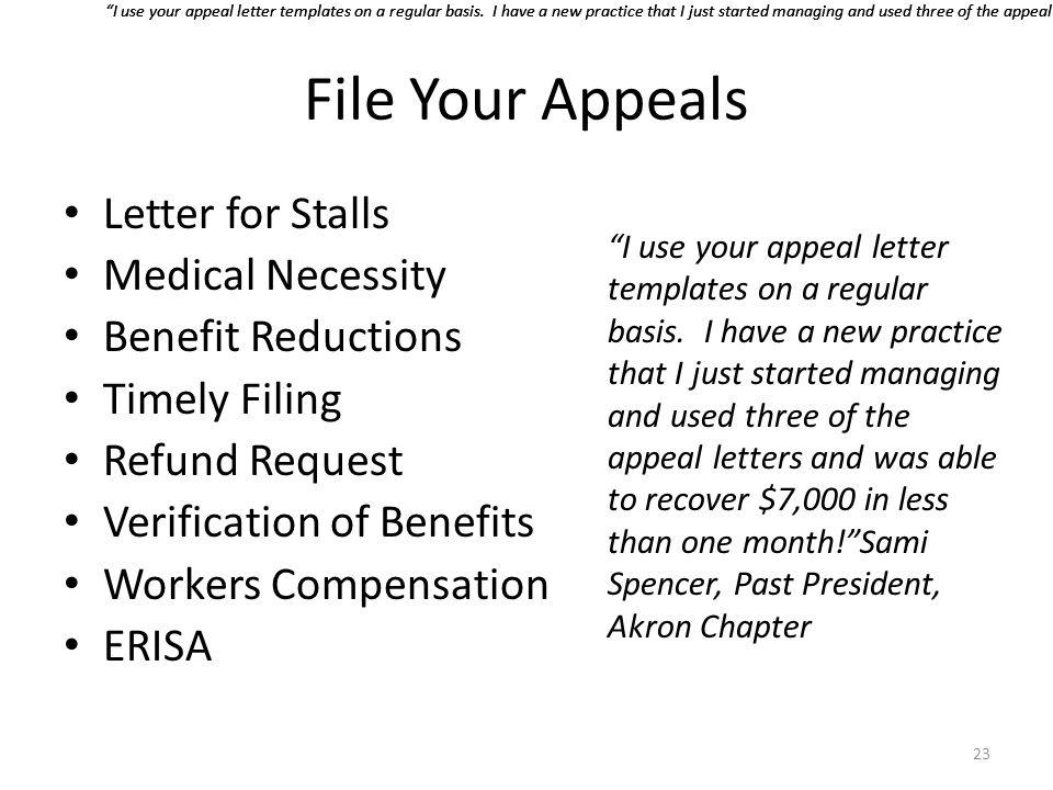 File Your Appeals Letter for Stalls Medical Necessity
