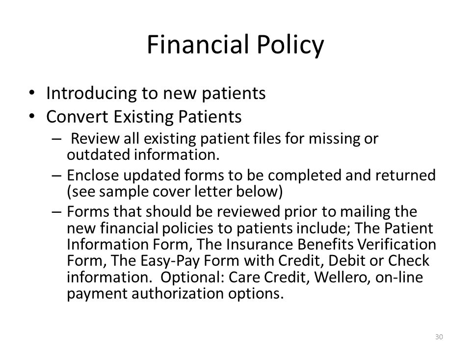 Financial Policy Introducing to new patients Convert Existing Patients