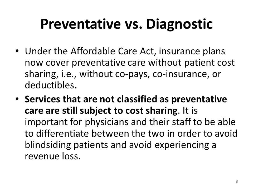 Preventative vs. Diagnostic