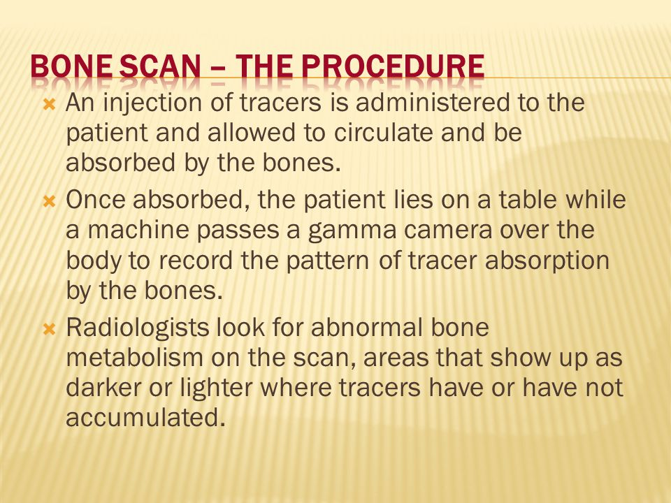 Bone Scan – The Procedure