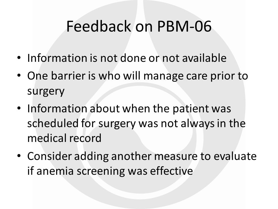 Feedback on PBM-06 Information is not done or not available
