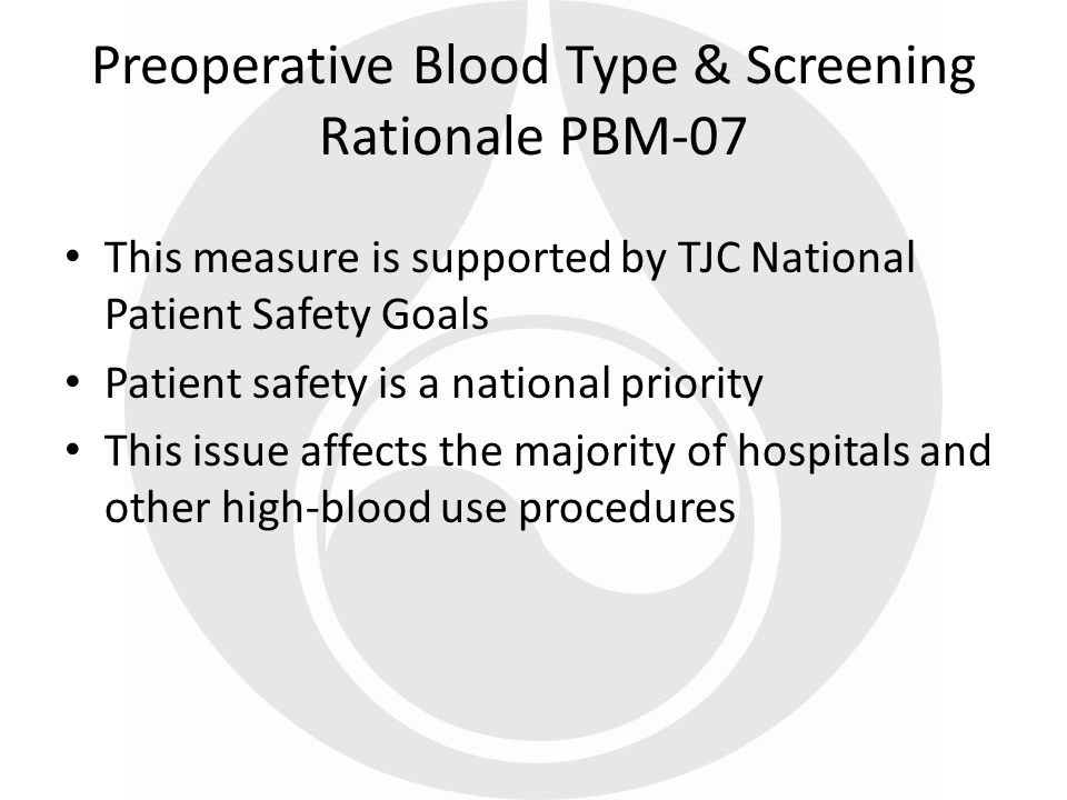 Preoperative Blood Type & Screening Rationale PBM-07