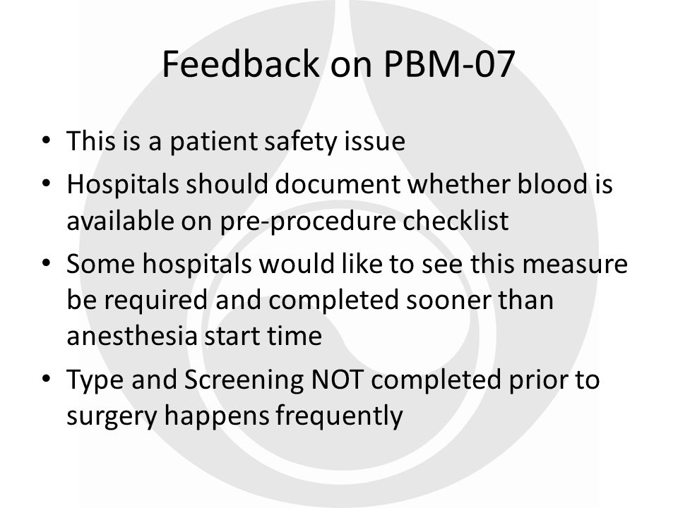 Feedback on PBM-07 This is a patient safety issue