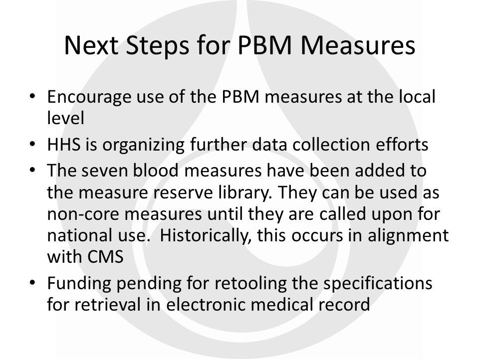 Next Steps for PBM Measures