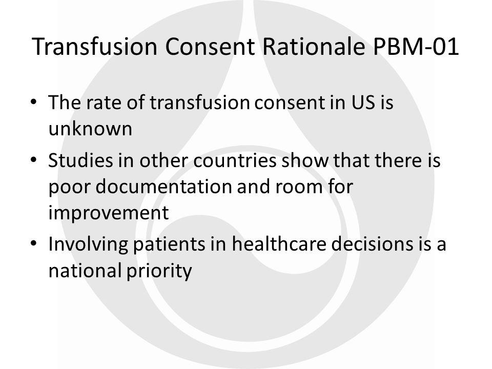 Transfusion Consent Rationale PBM-01