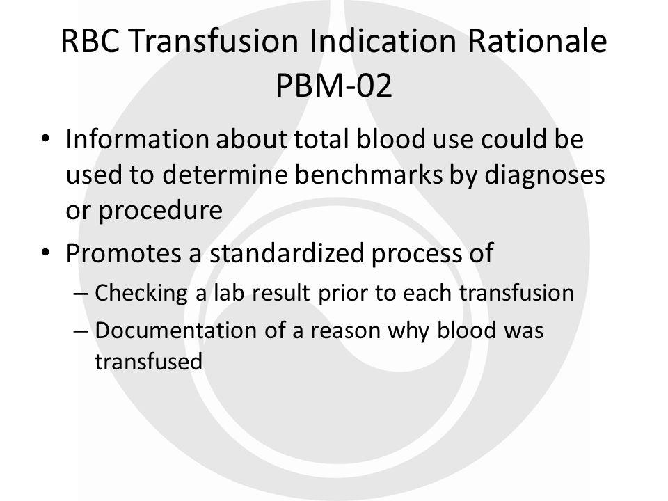 RBC Transfusion Indication Rationale PBM-02