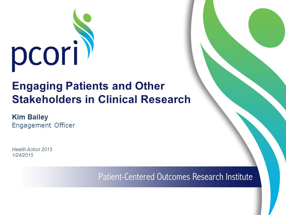 Engaging Patients and Other Stakeholders in Clinical Research