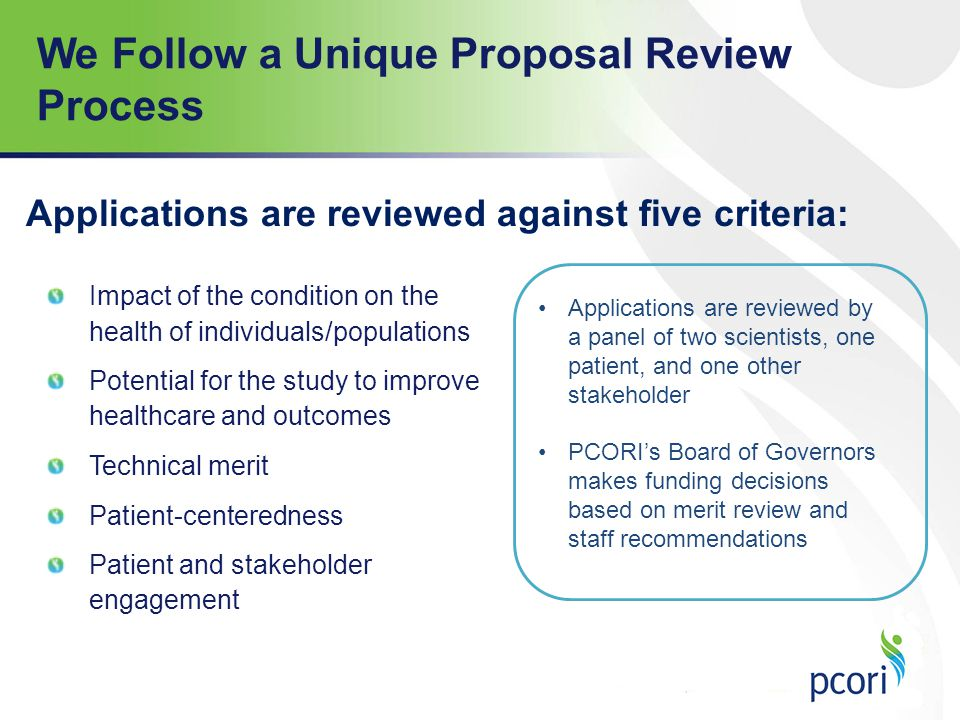 We Follow a Unique Proposal Review Process