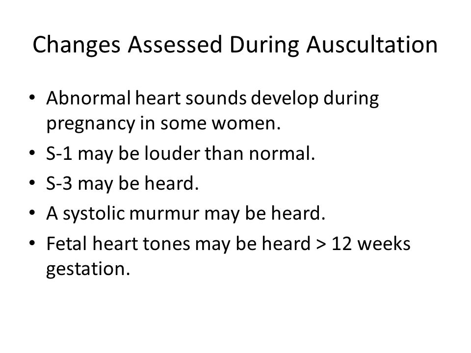 Changes Assessed During Auscultation