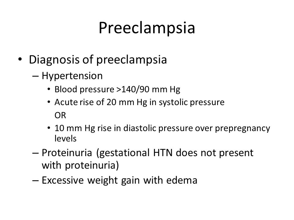 Preeclampsia Diagnosis of preeclampsia Hypertension