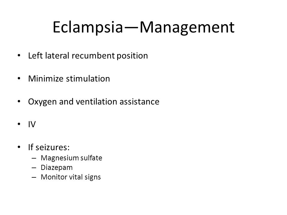 Eclampsia—Management