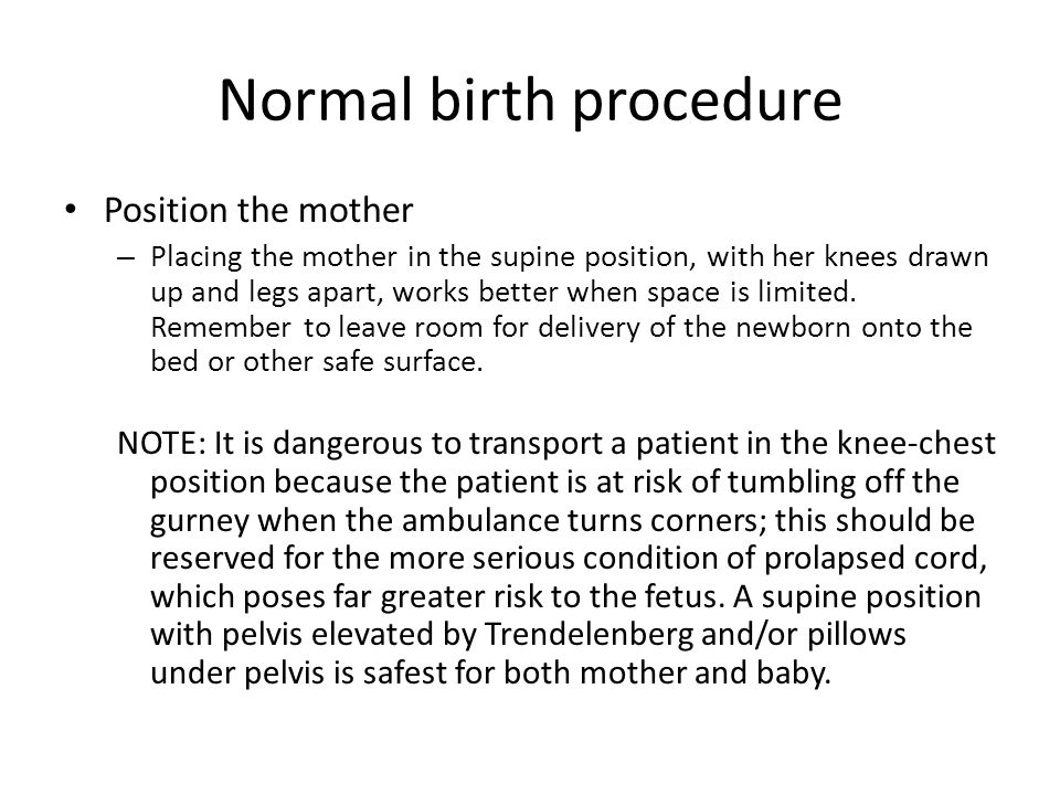 Normal birth procedure