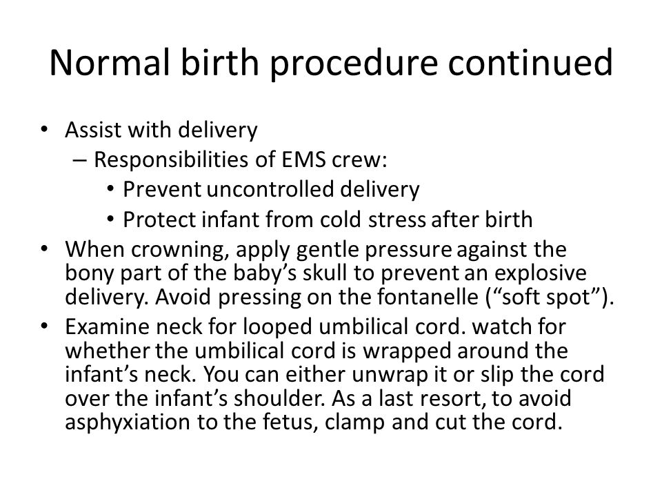 Normal birth procedure continued