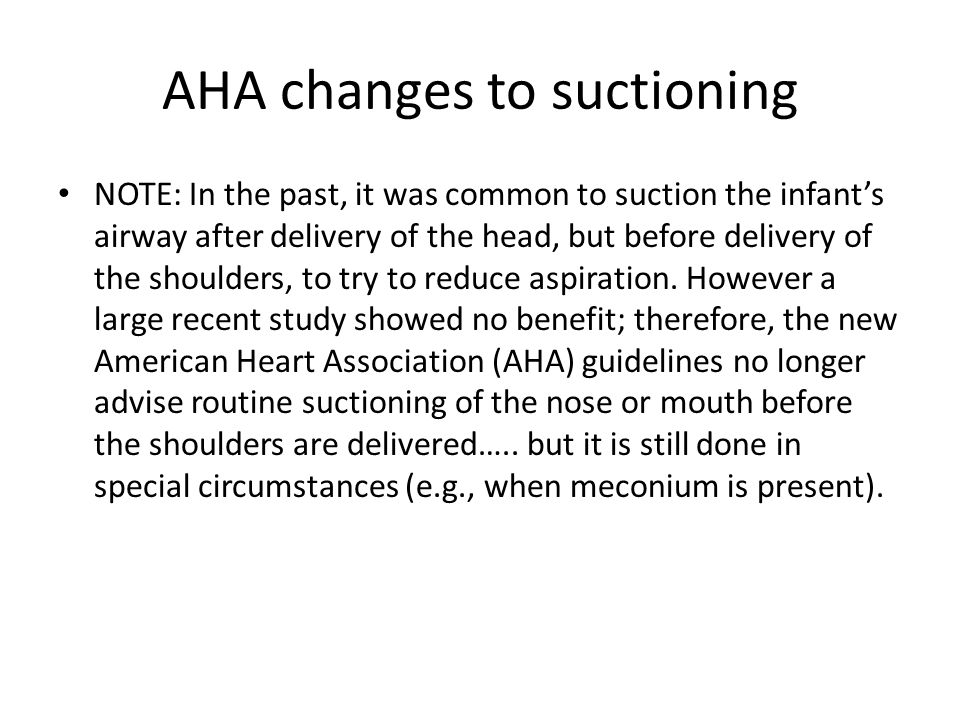 AHA changes to suctioning