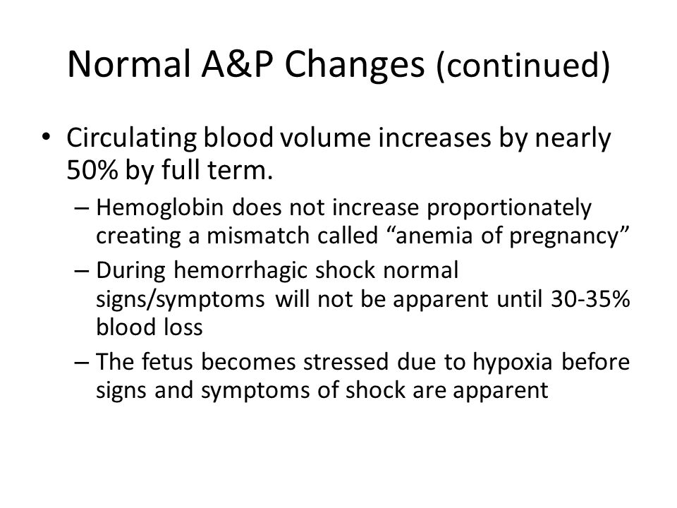 Normal A&P Changes (continued)