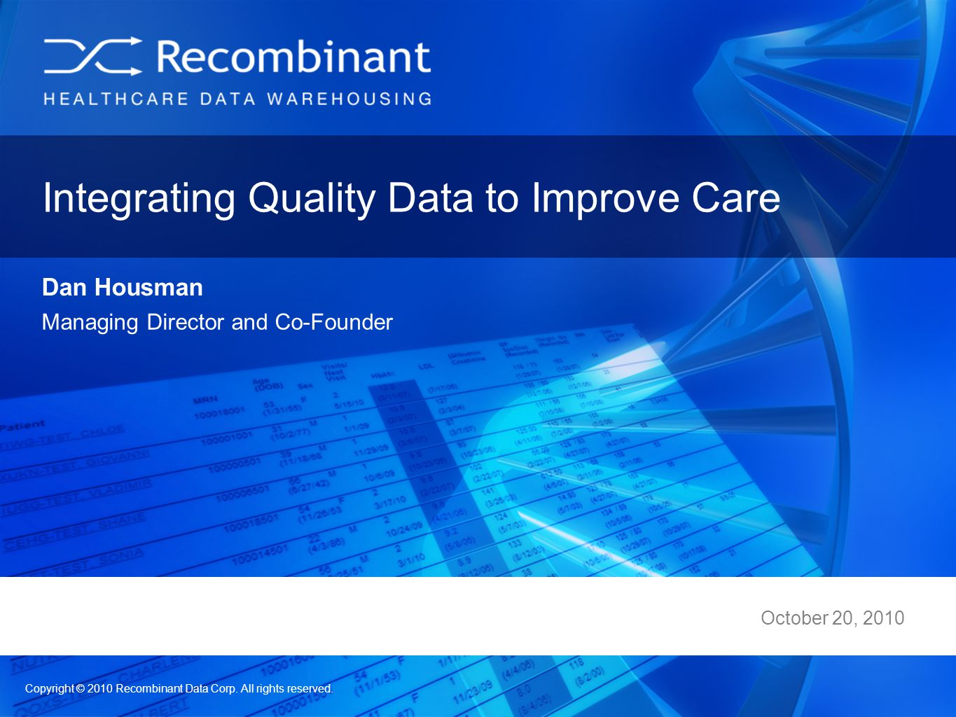 Integrating Quality Data to Improve Care