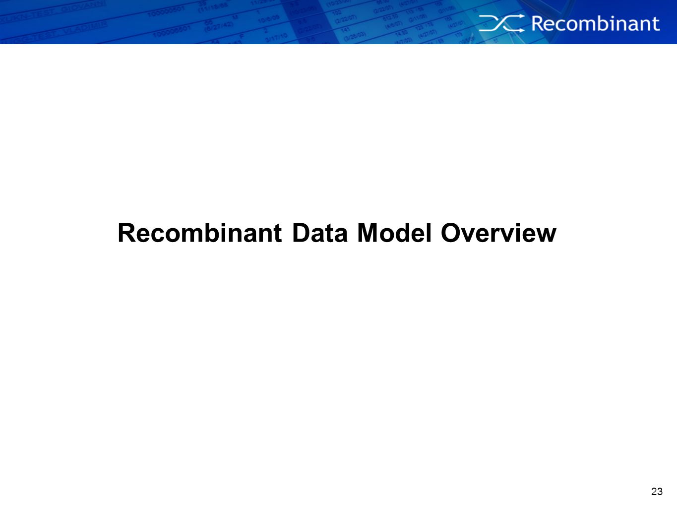 Recombinant Data Model Overview