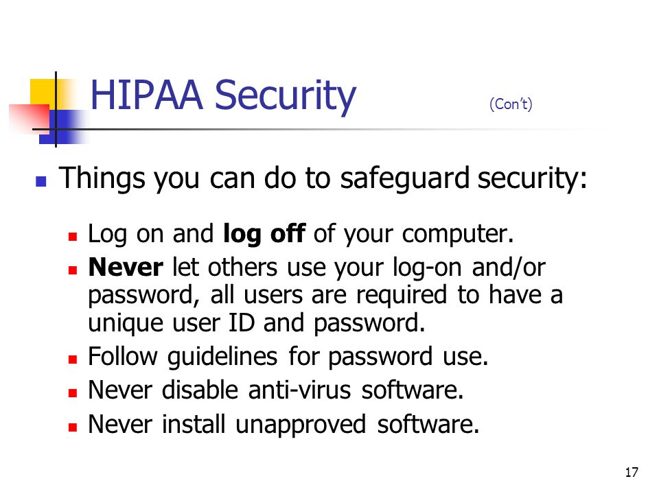 HIPAA Security (Con't)