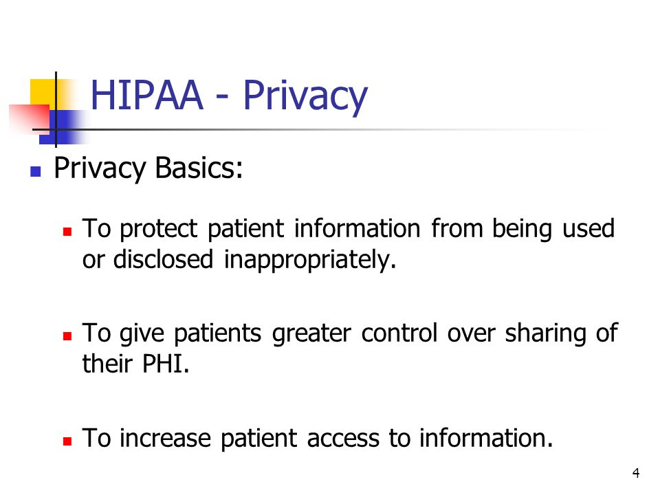 HIPAA - Privacy Privacy Basics: