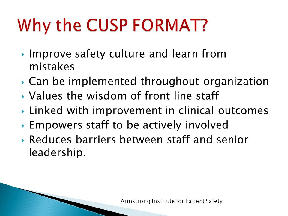 Why the CUSP FORMAT Improve safety culture and learn from mistakes