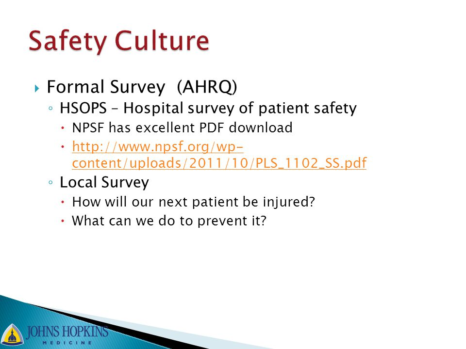 Safety Culture Formal Survey (AHRQ)