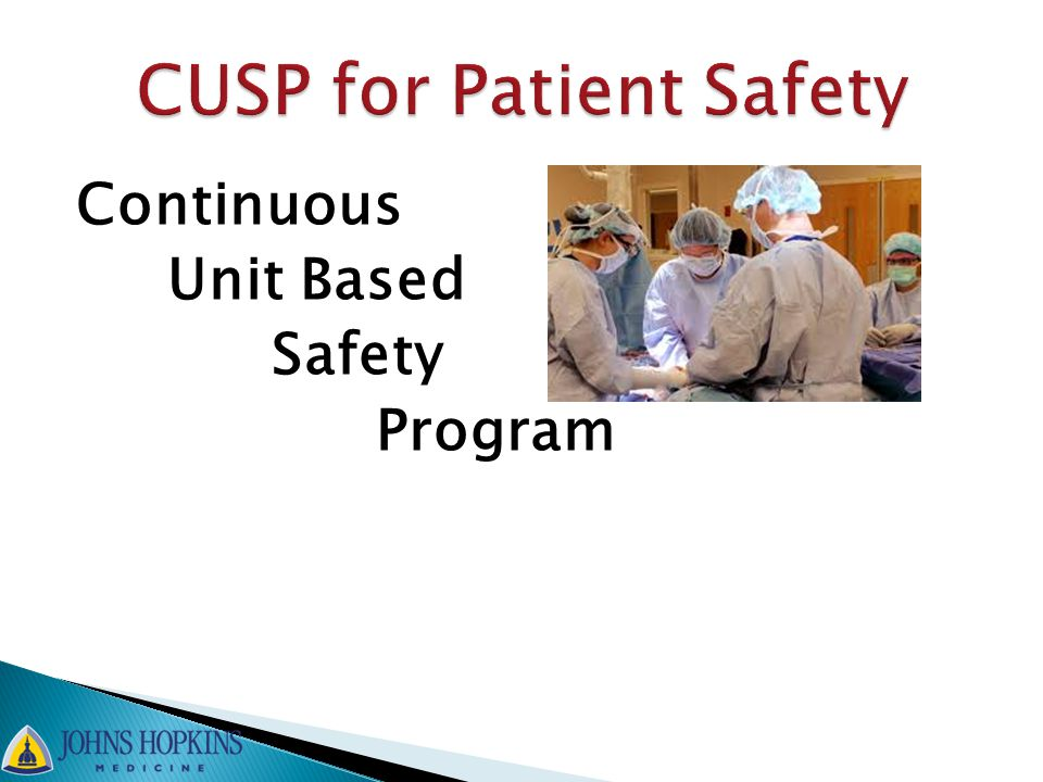 CUSP for Patient Safety