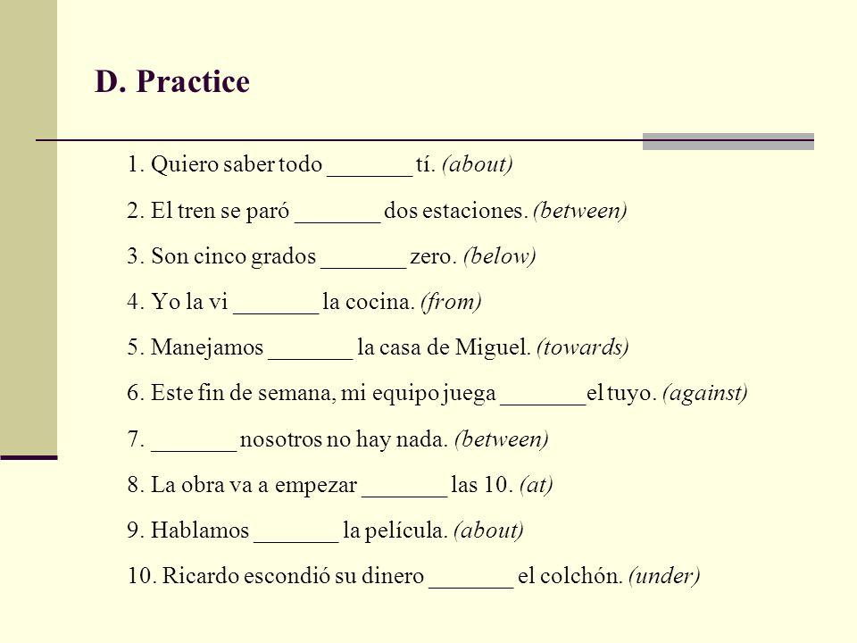 D. Practice