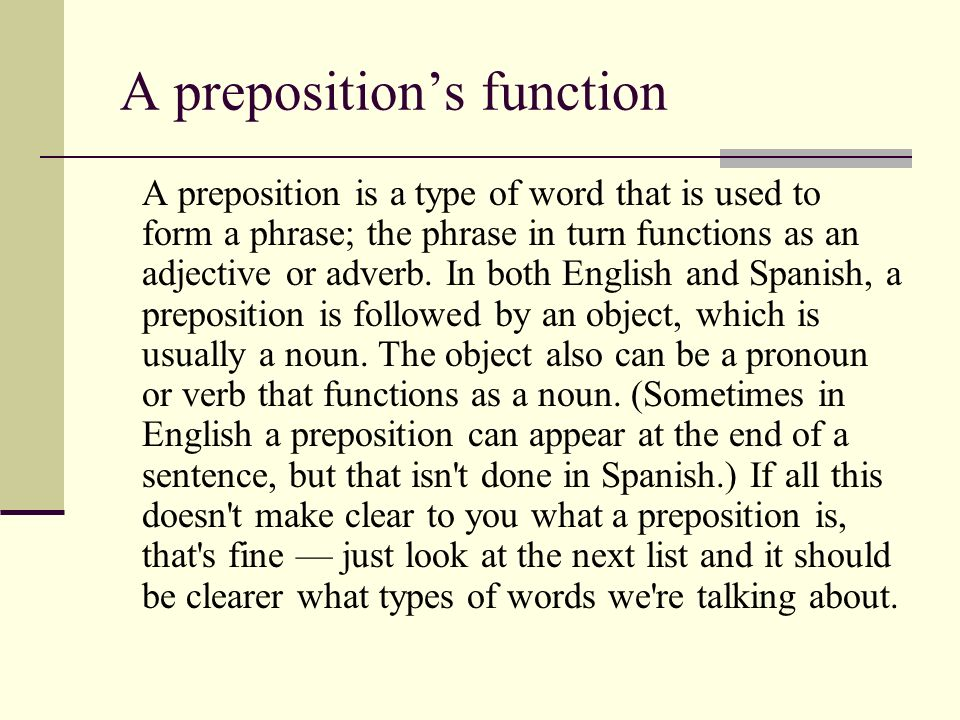 A preposition's function